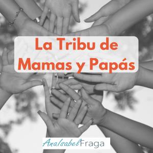 LA TRIBU DE MAMÁS Y PAPÁS ON LINE @ Escuela On Line
