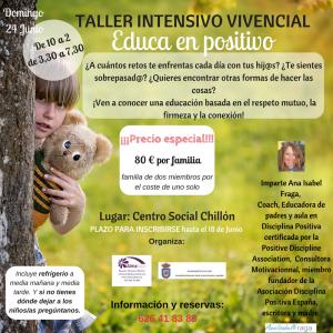 "Taller intensivo Vivencial ""Educa en Positivo"" @ Chillón - Ciudad Real"