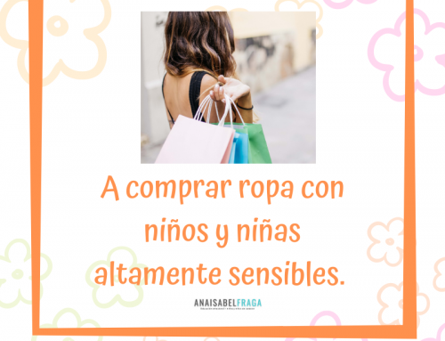 A comprar ropa con niños y niñas altamente sensibles.